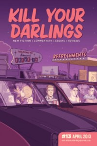 Kill Your Darlings #13