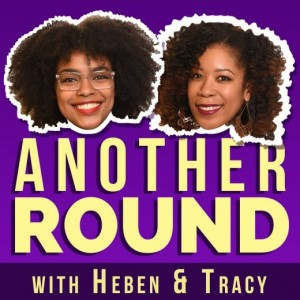 Another Round Podcast Cover